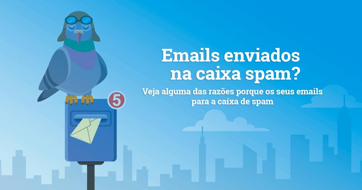 7 Razões para os seus e-mails enviado irem para o spam!